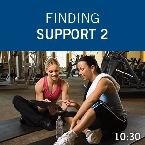 Finding Support 2