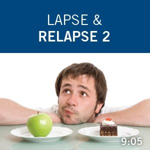 Lapse and Relapse 2