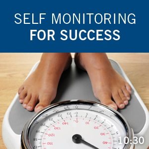 Self Monitoring for Success