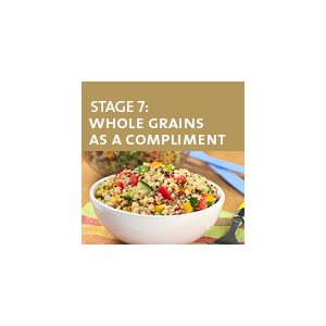 Whole Grains as a Complement - Stage 7