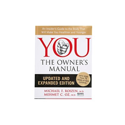 YOU The Owner's Manual